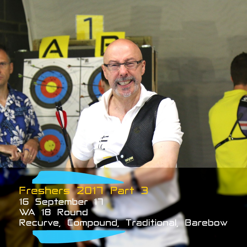 Archery Fit: Freshers 2017 Part 3