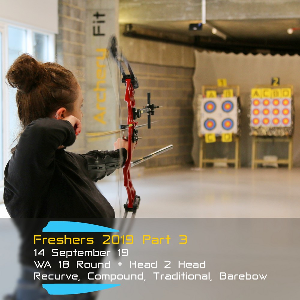 Archery Fit: Freshers 2019 Part 3