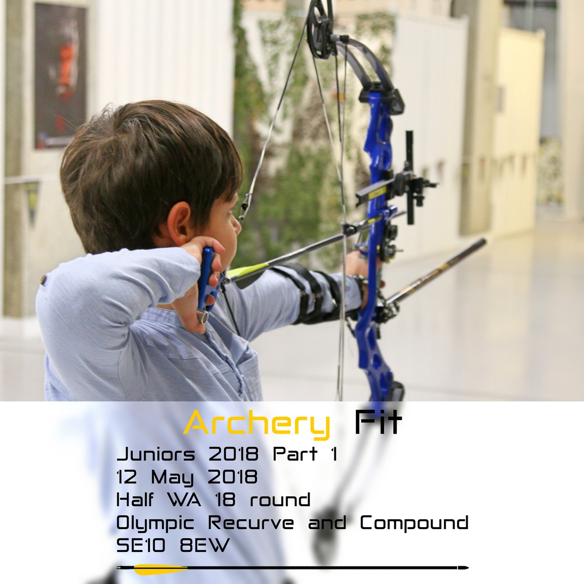 7 April 2018 // Archery Fit Juniors 2018-1 on 12th May